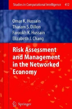 Risk Assessment and Management in the Networked Economy (Hardcover)