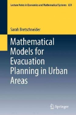 Mathematical Models for Evacuation Planning in Urban Areas (Paperback)