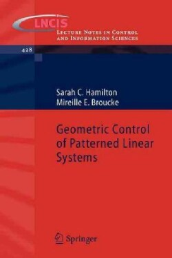 Geometric Control of Patterned Linear Systems (Paperback)