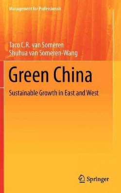 Green China: Sustainable Growth in East and West (Hardcover)