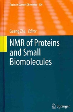 NMR of Proteins and Small Biomolecules (Hardcover)