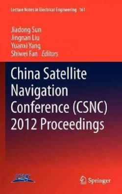 China Satellite Navigation Conference (Csnc) 2012 Proceedings (Hardcover)