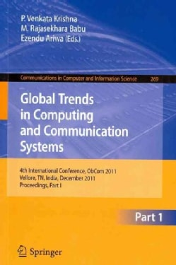 Global Trends in Computing and Communication Systems: 4th International Conference, ObCom 2011, Vellore, TN, Indi... (Paperback)