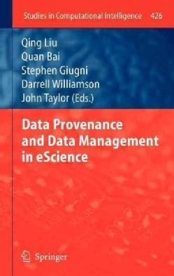 Data Provenance and Data Management in eScience (Hardcover)