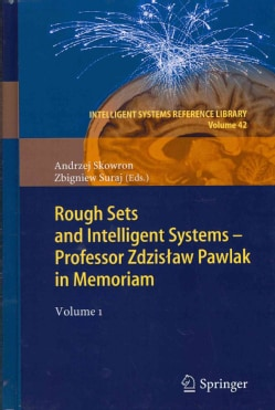 Rough Sets and Intelligent Systems - Professor Zdzislaw Pawlak in Memoriam (Hardcover)