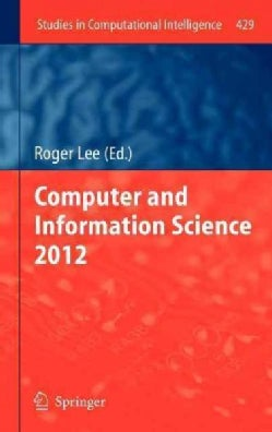 Computer and Information Science 2012 (Hardcover)