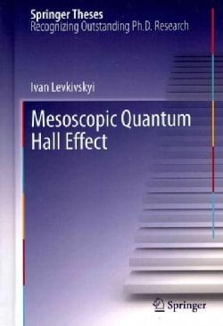 Mesoscopic Quantum Hall Effect (Hardcover)