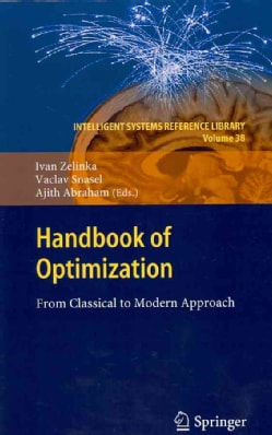 Handbook of Optimization: From Classical to Modern Approach (Hardcover)