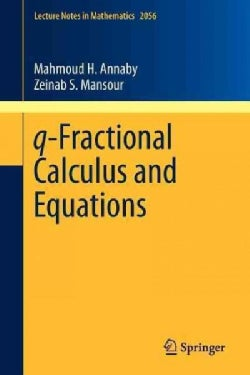 Q-Fractional Calculus and Equations (Paperback)