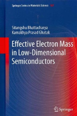 Effective Electron Mass in Low-Dimensional Semiconductors (Hardcover)
