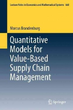 Quantitative Models for Value-Based Supply Chain Management (Paperback)