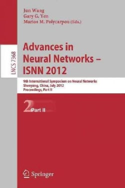 Advances in Neural Networks  Isnn 2012: 9th International Symposium on Neural Networks, Isnn 2012, Shenyang, Chi... (Paperback)