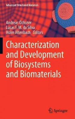 Characterization and Development of Biosystems and Biomaterials (Hardcover)