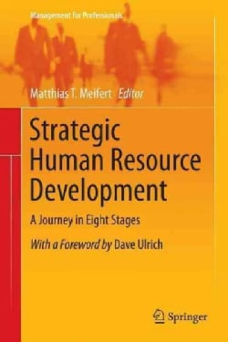 Strategic Human Resource Development: A Journey in Eight Stages (Hardcover)