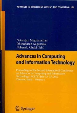 Advances in Computing and Information Technology: Proceedings of the Second International Conference on Advances ... (Paperback)
