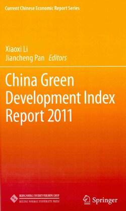 China Green Development Index Report 2011 (Hardcover)