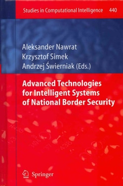 Advanced Technologies for Intelligent Systems of National Border Security (Hardcover)