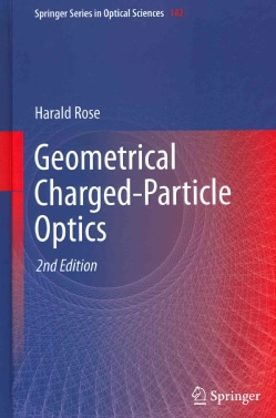 Geometrical Charged-Particle Optics (Hardcover)