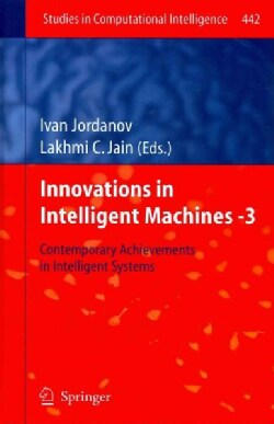 Innovations in Intelligent Machines - 3: Contemporary Achievements in Intelligent Systems (Hardcover)