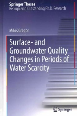 Surface- And Groundwater Quality Changes in Periods of Water Scarcity (Hardcover)