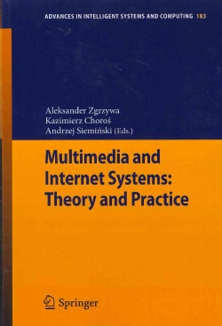 Multimedia and Internet Systems: Theory and Practice (Paperback)