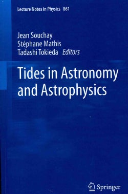 Tides in Astronomy and Astrophysics (Paperback)