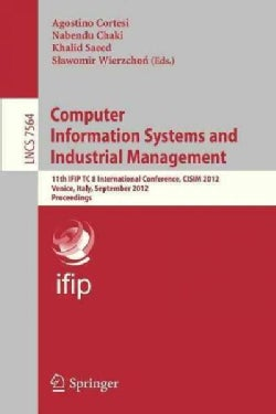 Computer Information Systems and Industrial Management: 11th Ifip Tc 8 International Conference, Cisim 2012, Veni... (Paperback)