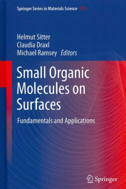 Small Organic Molecules on Surfaces: Fundamentals and Applications (Hardcover)