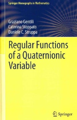Regular Functions of a Quaternionic Variable (Hardcover)