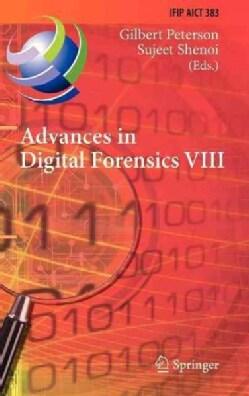 Advances in Digital Forensics VIII: 8th Ifip Wg 11.9 International Conference on Digital Forensics, Pretoria, Sou... (Hardcover)