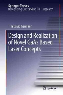 Design and Realization of Novel GaAs Based Laser Concepts (Hardcover)