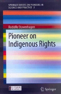 Pioneer on Indigenous Rights (Paperback)