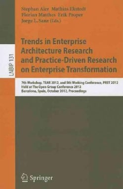 Trends in Enterprise Architecture Research and Practice-driven Research on Enterprise Transformation: 7th Worksho... (Paperback)