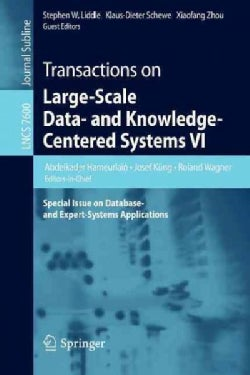 Transactions on Large-scale Data- and Knowledge-centered Systems VI: Special Issue on Database- and Expert-system... (Paperback)