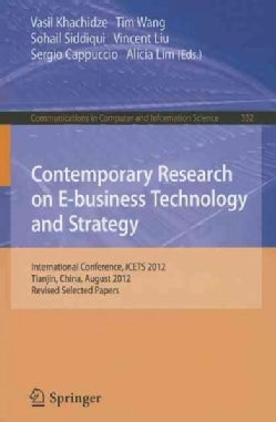 Contemporary Research on E-Business Technology and Strategy: International Conference, Icets 2012, Tianjin, China... (Paperback)
