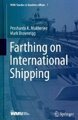 Farthing on International Shipping (Hardcover)