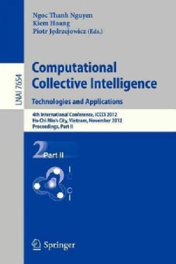 Computational Collective Intelligence. Technologies and Applications: 4th International Conference, Iccci 2012, H... (Paperback)