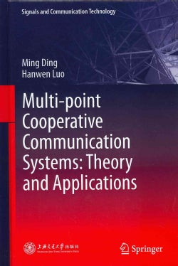 Multi-Point Cooperative Communication Systems: Theory and Applications (Hardcover)