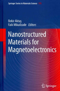 Nanostructured Materials for Magnetoelectronics (Hardcover)