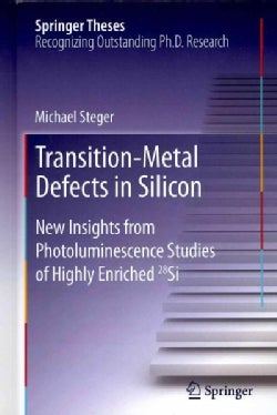 Transition-Metal Defects in Silicon: New Insights from Photoluminescence Studies of Highly Enriched 28Si (Hardcover)