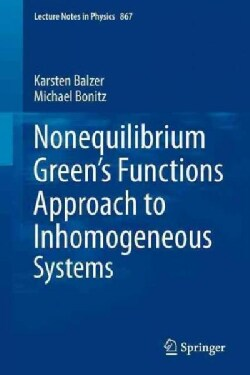Nonequilibrium Green's Functions Approach to Inhomogeneous Systems (Paperback)