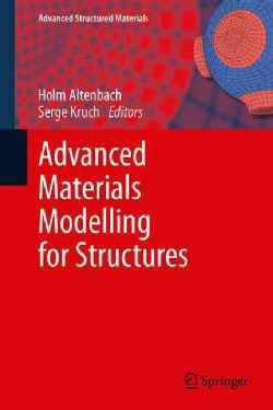 Advanced Materials Modelling for Structures (Hardcover)