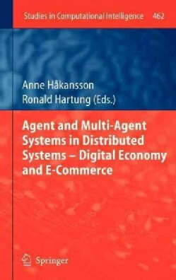 Agent and Multi-agent Systems in Distributed Systems - Digital Economy and E-commerce: Digital Economy and E-Comm... (Hardcover)