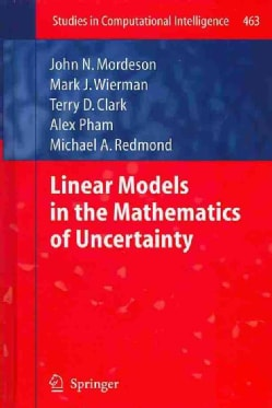Linear Models in the Mathematics of Uncertainty (Hardcover)