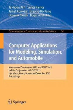Computer Applications for Modeling, Simulation, and Automobile: International Conferences, Mas and Asnt 2012, Hel... (Paperback)