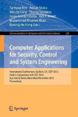Computer Applications for Security, Control and System Engineering: International Conferences, Sectech, Ca, Ces3 ... (Paperback)
