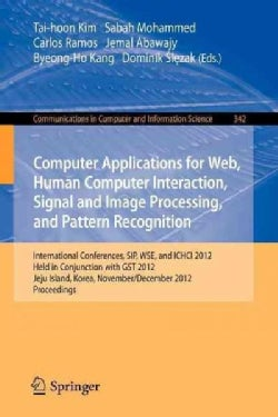 Computer Applications for Web, Human Computer Interaction, Signal and Image Processing, and Pattern Recognition (Paperback)