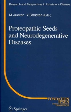 Proteopathic Seeds and Neurodegenerative Diseases (Hardcover)