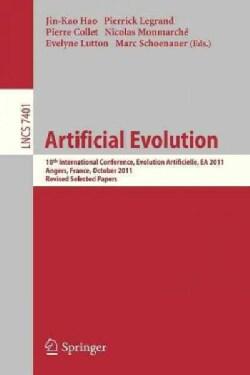 Artificial Evolution: 10th International Conference, Evolution Artificielle, Ea 2011, Angers, France, October 24-... (Paperback)
