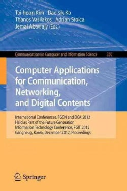 Computer Applications for Communication, Networking, and Digital Contents: International Conferences, Fgcn and Dc... (Paperback)